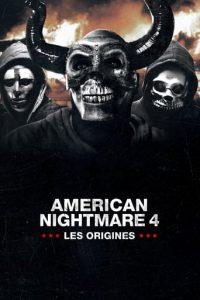 """Affiche du film """"American Nightmare 4 : Les Origines"""""""