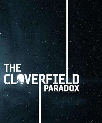 """Affiche du film """"The Cloverfield Paradox"""""""