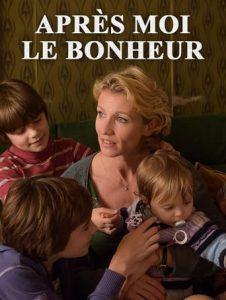 """Affiche du film """"Après moi le bonheur"""""""