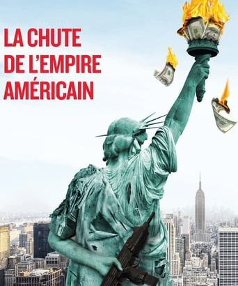 """Affiche du film """"La chute de l'empire américain"""""""