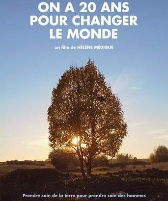 """Affiche du film """"On a 20 ans pour changer le monde"""""""