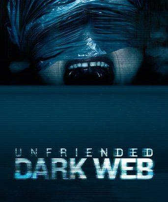 """Affiche du film """"Unfriended : Dark Web"""""""